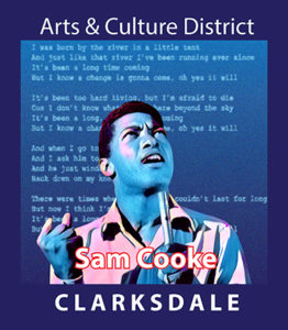 Clarksdale soul singer, civil rights activist and Rock and Roll Hall of Fame inductee, Sam Cooke.