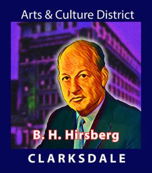 Clarksdale business leader, B.H. Hirsberg.